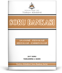 Türkiye Klinikleri Soru Bankası Serisi   ANATOMİ - FİZYOLOJİ - HİSTOLOJİ - EMBRİYOLOJİ 2017 SORU