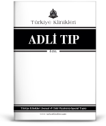 Turkiye Klinikleri Journal of Forensic Medicine-Special Topics