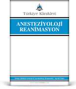 Turkiye Klinikleri Journal of Anesthesiology Reanimation