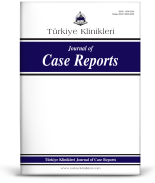 Türkiye Klinikleri Journal of Case Reports
