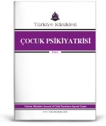 Türkiye Klinikleri Çocuk Psikiyatrisi Özel Dergisi