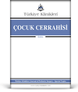 Turkiye Klinikleri Journal of Pediatric Surgery Special Topics