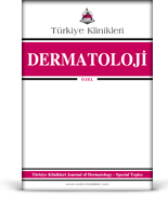 Turkiye Klinikleri Journal of Dermatology Special Topics