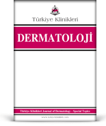 Turkiye Klinikleri Journal of Dermatology