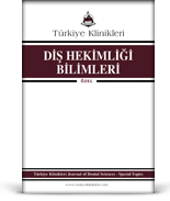 Turkiye Klinikleri Journal of Dental Sciences Special Topics
