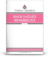 Türkiye Klinikleri Halk Sağlığı Hemşireliği Özel Dergisi