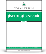 Turkiye Klinikleri Journal of Gynecology and Obstetrics Special Topics