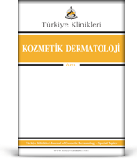 Turkiye Klinikleri Journal of Cosmetic Dermatology Special Topics