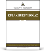 Turkiye Klinikleri Journal of ENT Special Topics