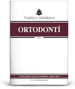 Turkiye Klinikleri Journal of Orthodontics-Special Topics