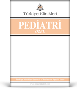 Turkiye Klinikleri Journal of Pediatrics Special Topics