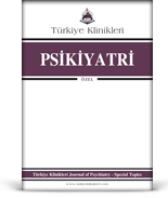 Turkiye Klinikleri Journal of Psychiatry Special Topics