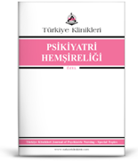Türkiye Klinikleri Psikiyatri Hemşireliği - Özel Konular