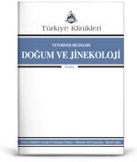 Turkiye Klinikleri Journal of Veterinary Sciences- Obstetrics and Gynecology-Special Topics