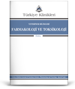 Turkiye Klinikleri Journal of Veterinary Sciences- Pharmacology and Toxicology-Special Topics