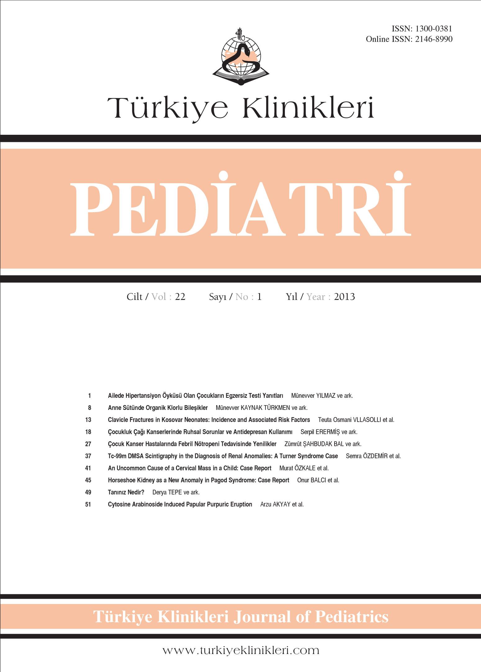 Türkiye klinikleri pediatri dergisi 2013 cilt 22 sayı 1